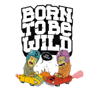born to be wild  - футболки на заказ